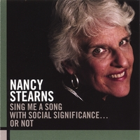 Nancy Stearns | Sing Me A Song With Social Significance ... Or Not