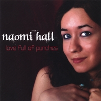 Naomi Hall | Love Full of Punches