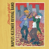 Naples Klezmer Revival Band | Streets of Gold
