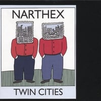 Narthex | Twin Cities