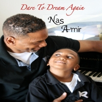 Nas Amir | Dare to Dream Again