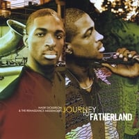 Nasir Dickerson | Journey to Fatherland