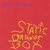 Arthur Nasson: Static Orange Box