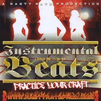 Nasty Nate | Instrumental Beats/Practice Craft