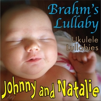 Johnny and Natalie | Brahm's Lullaby (Ukulele Lullabies)