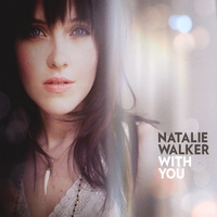 Natalie Walker | With You
