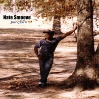Nate Smoove | Just Chill'n