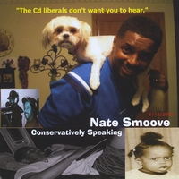 Nate Smoove | Conservatively Speaking
