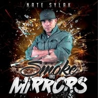 Nate Sylak | Smoke and Mirrors
