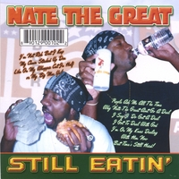 Nate The Great | Still Eatin