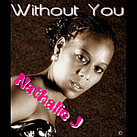 Nathalie J | Without You