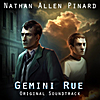 Nathan Allen Pinard: Gemini Rue: Original Soundtrack