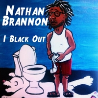 Nathan Brannon | I Black Out