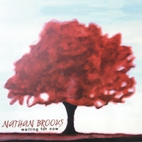 Nathan Brooks | Waiting For Now