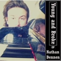 Nathan Dennen | Young and Broke - EP
