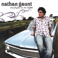 Nathan Gaunt | Headlights On the Hills
