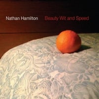 Nathan Hamilton | Beauty, Wit & Speed