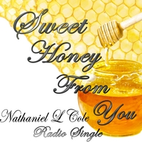 Nathaniel L Cole | Sweet Honey from You