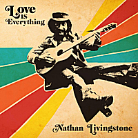 Nathan Livingstone | Love Is Everything