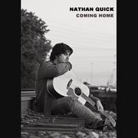 Nathan Quick | Coming Home