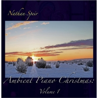 Nathan Speir | Ambient Piano Christmas, Vol. 1