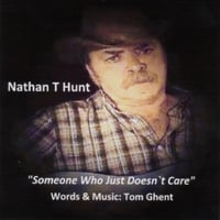 Nathan T Hunt | Someone Who Just Doesn't Care