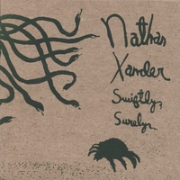 Nathan Xander | Swiftly, Surely