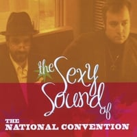 The National Convention | The Sexy Sound of The National Convention