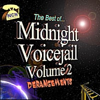 The National Cynical Network | The Best of Midnight Voicejail, Vol. 2: Derangements