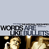The National Debonaires | Words Are Like Bullets