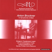 National Theater Orchestra of Mannheim, Friedemann Layer - Conductor | Anton Bruckner 9. Symphony in D-Minor