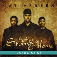 Native Deen | Not Afraid to Stand Alone (Voice Only)