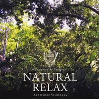 Kenichiro Nishihara | Natural Relax Presented By Folklove
