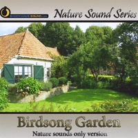 Nature Sound Series | Birdsong Garden (Nature Sounds Only version)