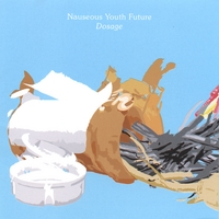 Nauseous Youth Future | Dosage