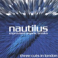 Nautilus | Three Cuts in London