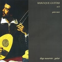 Diego Navarrete | Baroque Guitar Vol. 2