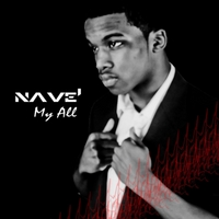 Nave' | My All - Single