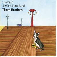 Nawlins Funk Band | Three Brothers