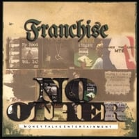 Franchise | No Other