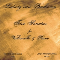 Nicolas Deletaille and Jean-Michel Dayez | Beethoven 5 cello sonatas (Double Disc)
