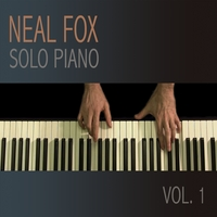 Neal Fox | Solo Piano, Vol. 1