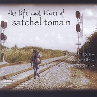 Neal Fox | The Life and Times of Satchel Tomain