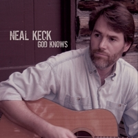 Neal Keck | God Knows