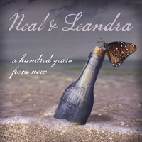 Neal & Leandra | A Hundred Years from Now
