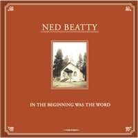 Ned Beatty | In the Beginning was the Word