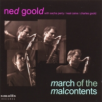 Ned Goold | March of the Malcontents