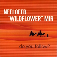 Neelofer Wildflower Mir | Do You Follow ?