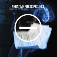 Negative Press Project | Live @ Avonova