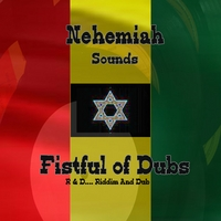 Nehemiah Sounds | Fistful Of Dubs